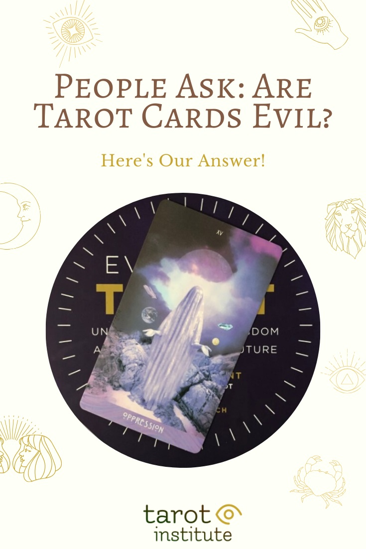 Are Tarot Cards Evil by Tarot Institute