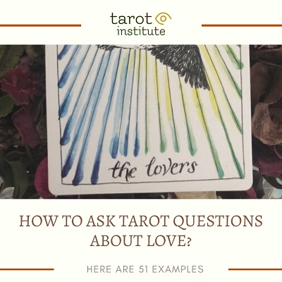 How to Ask Tarot Questions About Love featured
