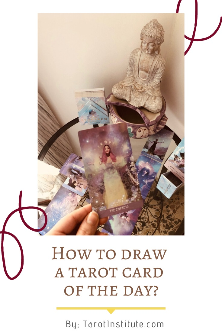 How to Draw a Tarot Card of the Day by Tarot Institute