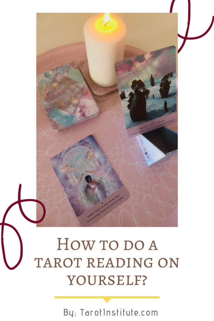 How to do a Tarot Reading on Yourself by Tarot Institute