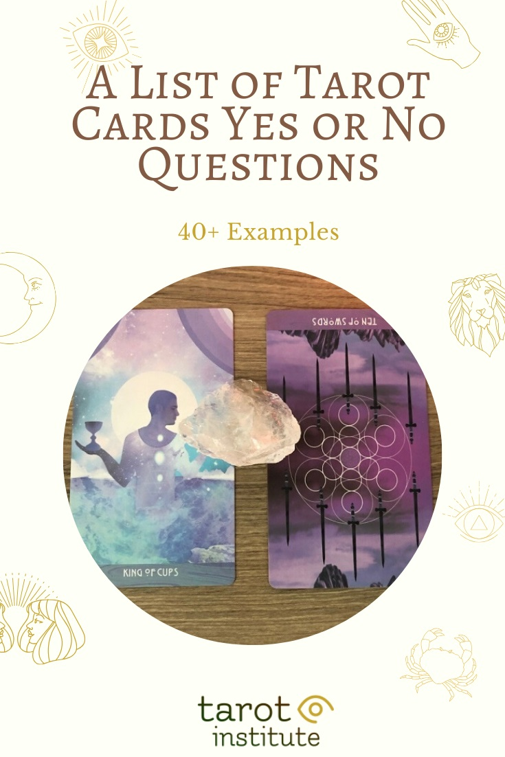 A List of Tarot Cards Yes or No Questions by Tarot Institute