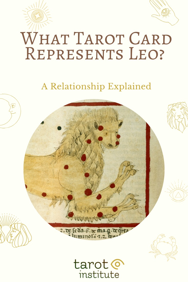 What Tarot Card Represents Leo by Tarot Institute