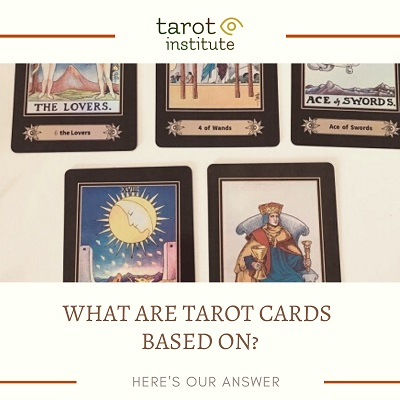 What are Tarot Cards Based On featured
