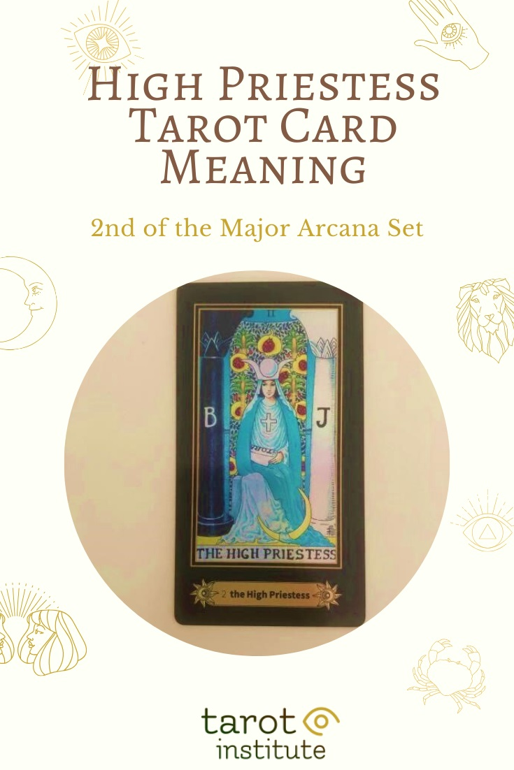 The High Priestess Tarot Card Meaning by Tarot Institute