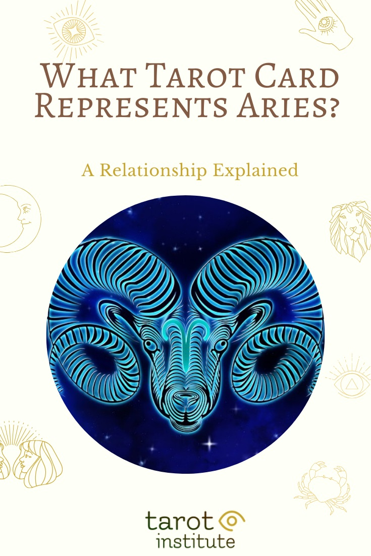 What Tarot Card Represents Aries by Tarot Institute