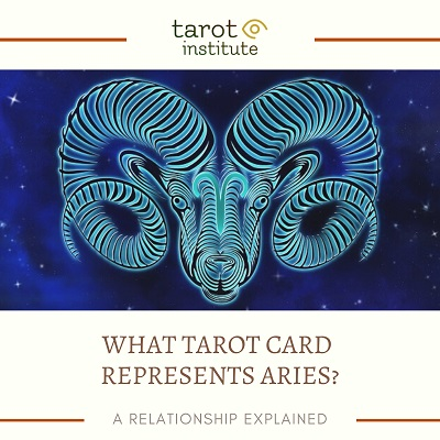 What Tarot Card Represents Aries featured