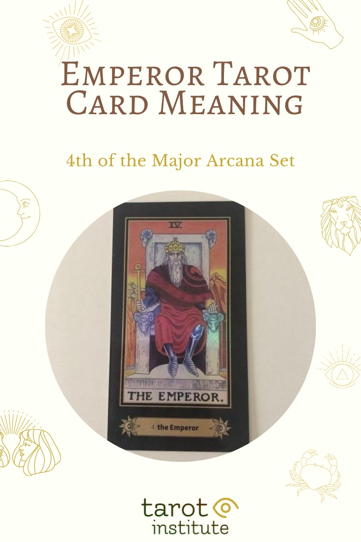 Emperor Tarot Card Meaning by Tarot Institute