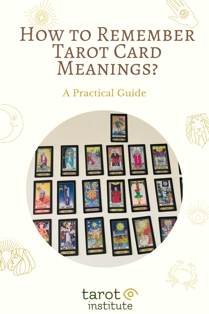 How to Remember Tarot Card Meanings by Tarot Institute