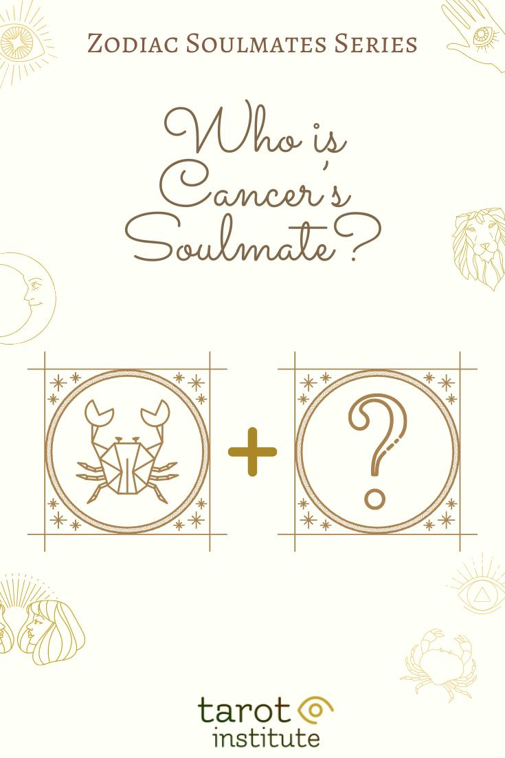 Who is Cancer Soulmate by Tarot Institute