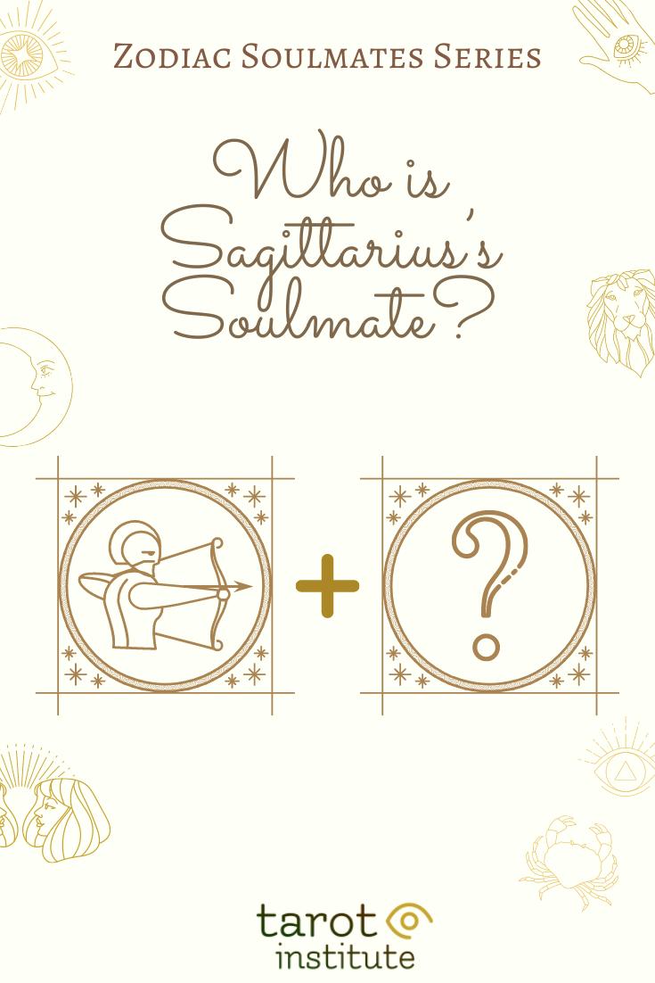 Who is Sagittarius Soulmate by Tarot Institute
