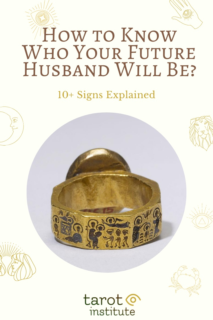 How to Know Who Your Future Husband Will Be by Tarot Institute