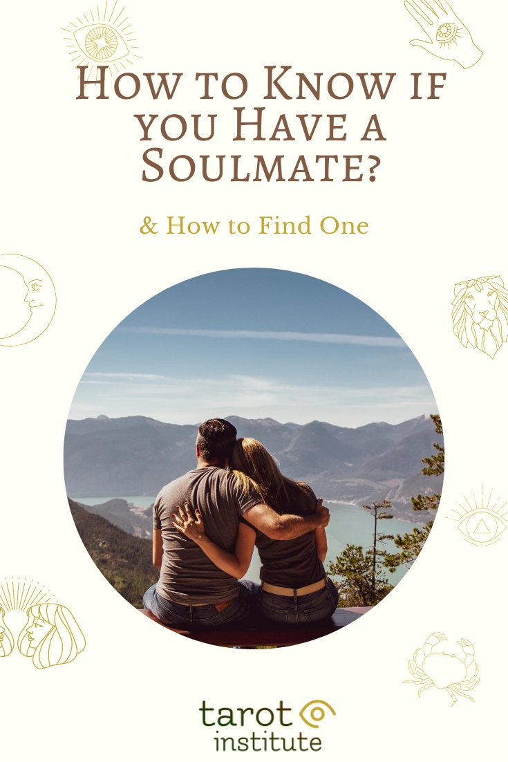 How to Know if you Have a Soulmate by Tarot Institute