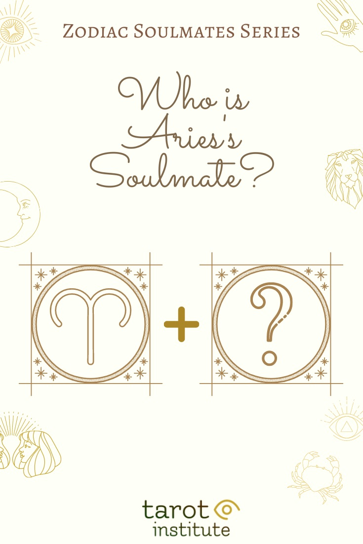 Who is Aries Soulmate by Tarot Institute
