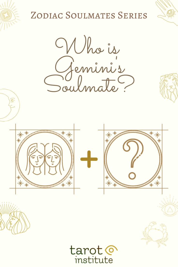 Who is Gemini Soulmate by Tarot Institute