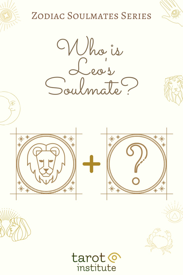 Who is Leo Soulmate by Tarot Institute