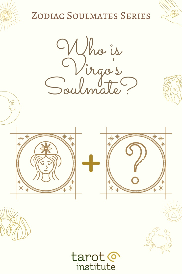 Who is Virgos Soulmate by Tarot Institute