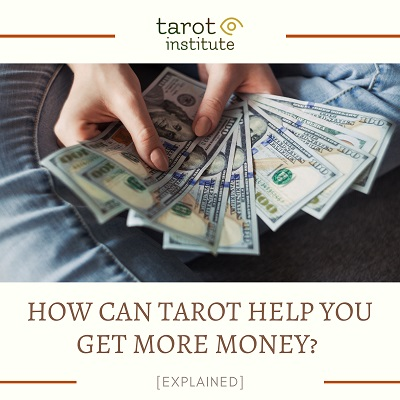 How Can Tarot Help You Get More Money featured