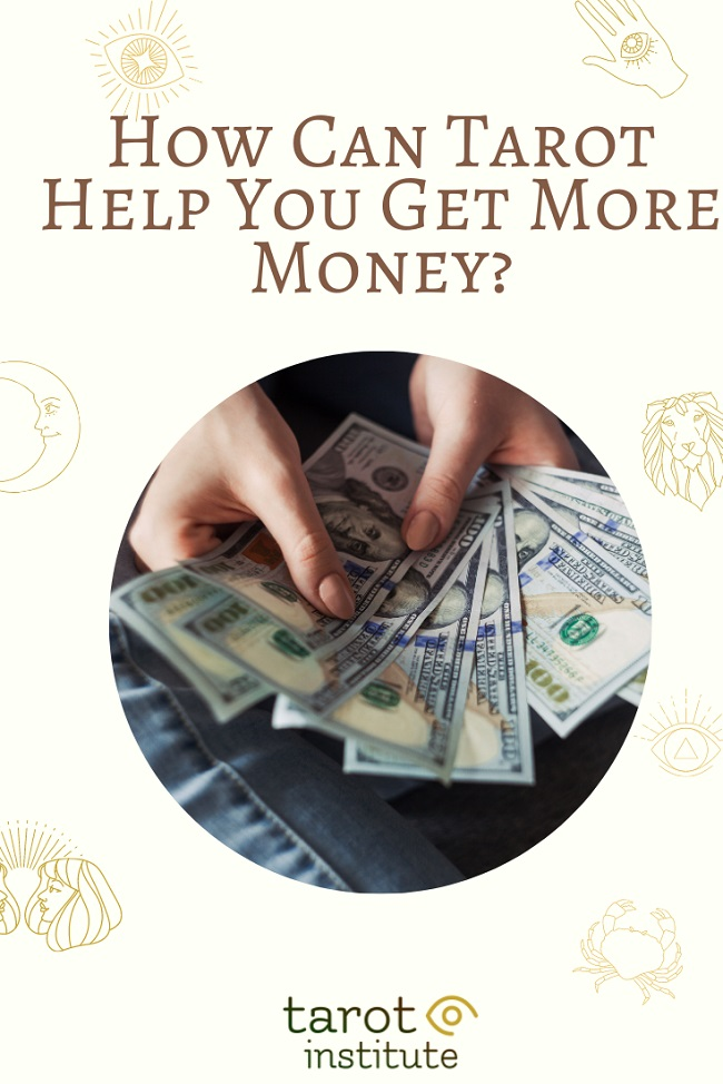 How Can Tarot Help You Get More Money pin by tarotinstitute