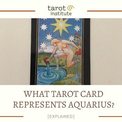 What Tarot Card represents Aquarius featured