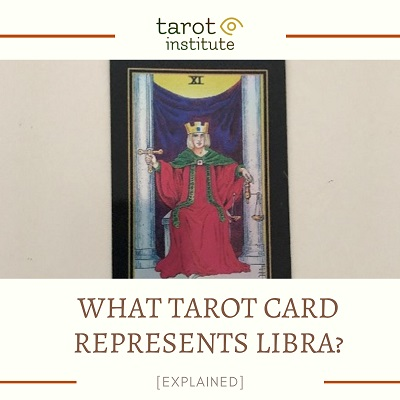 What Tarot Card represents Libra featured