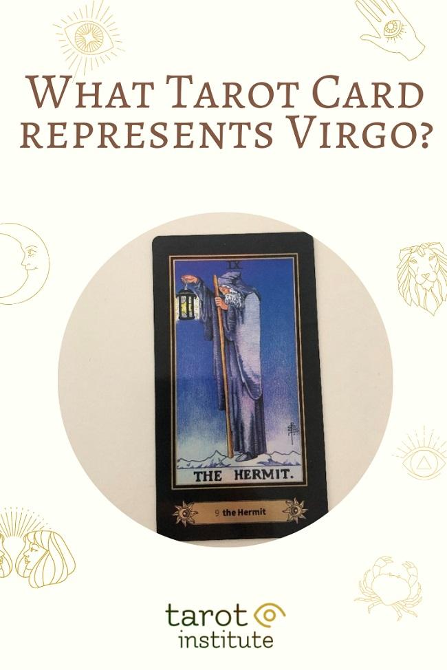 What Tarot Card represents Virgo pin by tarotinstitute