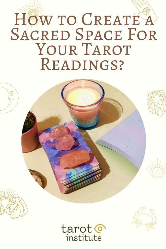 How to Create a Sacred Space For Your Tarot Readings pin by tarotinstitute